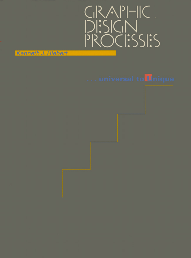 "Graphic Design Processes, written and designed by Ken Hiebert, 1992, Van Nostrand Reinhold, 11"" x 8.2"""